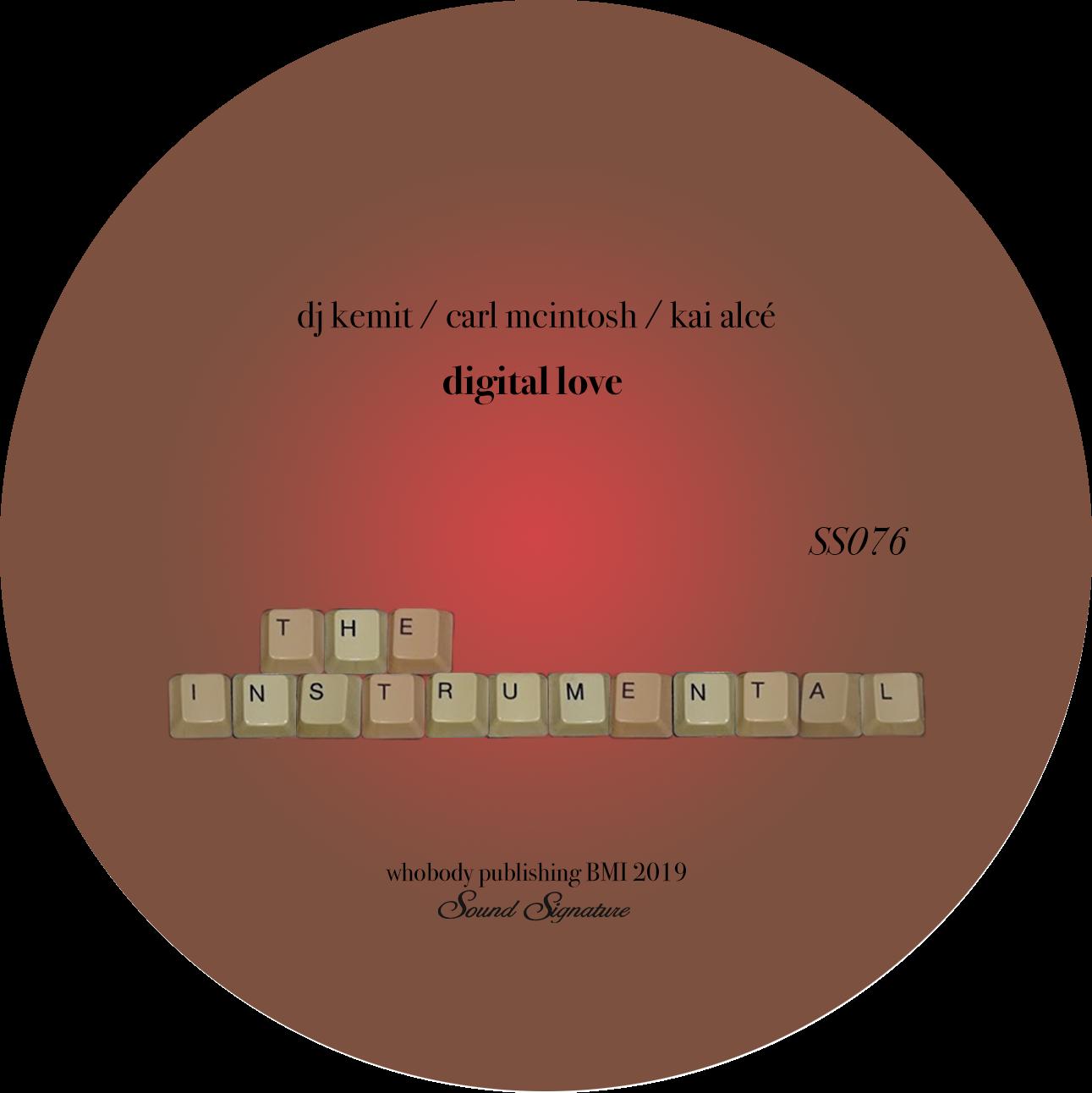 DJ Kemit, Carl McIntosh, Kai Alce - Digital Love (Remix)